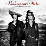 Shakespears Sister's Singles Party (1988-2019) Deluxe