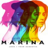 Marina's Love & Fear Tour & Acoustic EP