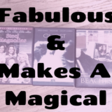Top 5 Fabulous Films & What Makes A Movie Magical