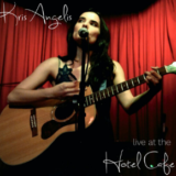 Kris Angelis Live At Hotel Cafe