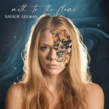 Natalie Gelman's Moth To The Flame